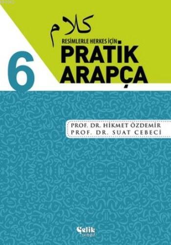 Resimlerle Herkes için Pratik Arapça 6