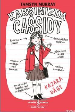 Kazara Dâhi - Karşınızda Cassidy