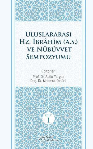 Uluslararası Hz. İbrahim (a.s.) ve Nübüvvet Sempozyumu