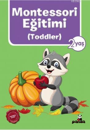 2 Yaş Montessori Eğitimi (Toddler)
