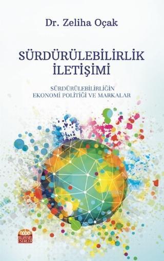 Sürdürülebilirlik İletişimi; Sürdürülebilirliğin Ekonomi Politiği ve Markalar