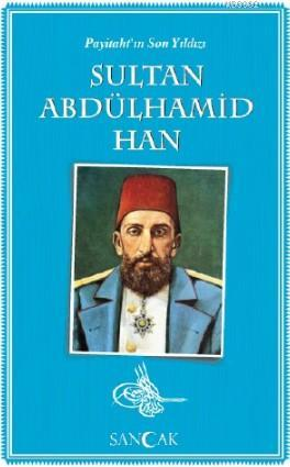 Sultan Abdülhamid Han; Tarih Kitapları