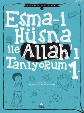 Esma-i Hüsna ile Allah'ı Tanıyorum - 1; Değerler Eğitim Seti -3