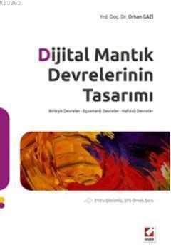 Dijital Mantık Devrelerinin Tasarımı; Birleşik Devreler - Eşzamanlı Devreler - Hafızalı Devreler