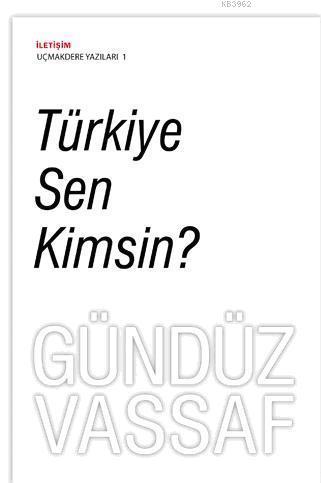 Türkiye Sen Kimsin?