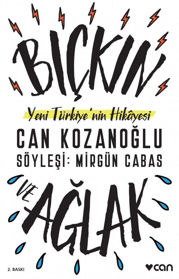 Bıçkın ve Ağlak; Yeni Türkiye'nin Hikâyesi