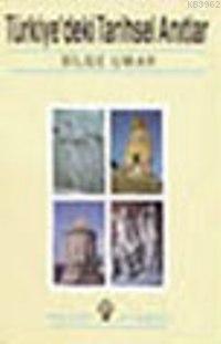 Türkiye' deki Tarihsel Anıtlar