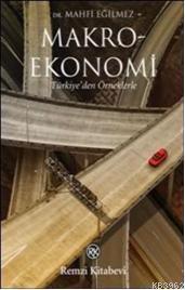 Makroekonomi; Türkiye'den Örneklerle