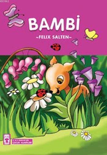 Bambi; 8+ Yaş