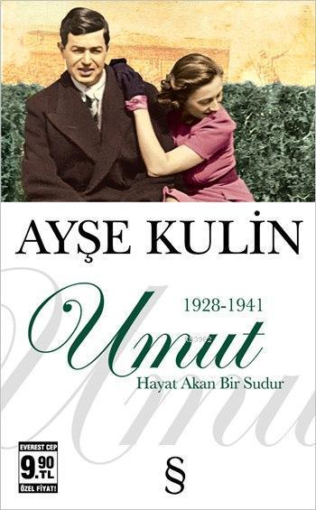 Umut 1928-1941 (Cep Boy); Hayat Akan Bir Sudur