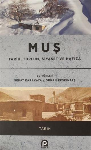 Muş - Tarih, Toplum, Siyaset ve Hafıza