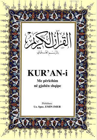 Kur'an-i Me Përkthim Në Qjuhën Shqipe; Kur'ân-ı Kerîm ve Arnavutça Meali (orta boy, ipek şamua kâğıt, ciltli)