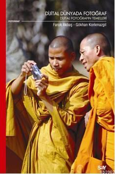 Dijital Dünyada Fotoğraf; Dijital Fotoğrafın Temelleri