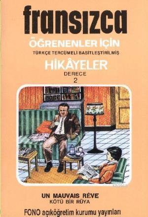 Fransızca Türkçe Hikayeler Derece 2 Kitap 3 Kötü Bir Rüya