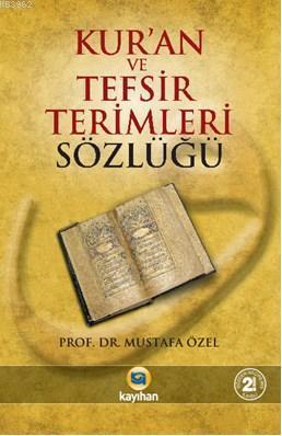 Kur'an ve Tefsir Terimleri Sözlüğü