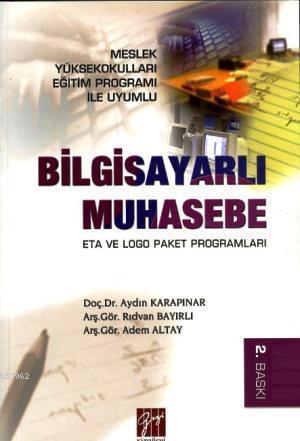 Bilgisayarlı Muhasebe; Eta ve Logo Paket Programları