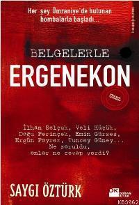 Belgelerle Ergenekon (özel)