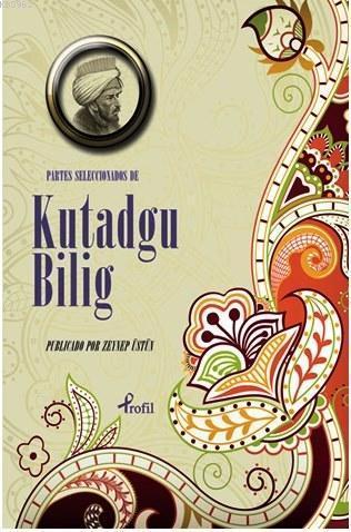Partes Seleccionadas de Kutadgu Bilig