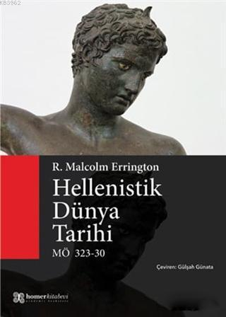 Hellenistik Dünya Tarihi; MÖ 323 - 30