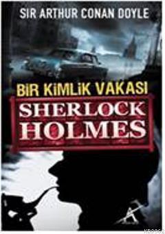 Bir Kimlik Vakası; Sherlock Holmes