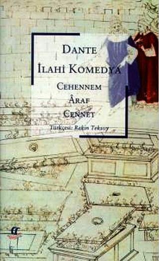 İlahi Komedya (Cep Boy); Cehennem, Araf, Cennet