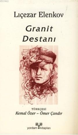 Granit Destanı