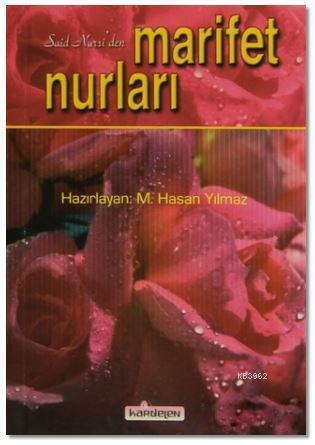 Said Nursi'den Marifet Nurları