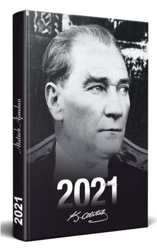 2021 Atatürk Ajandası; Ulu Önder