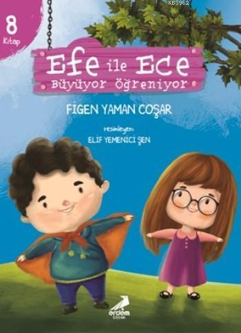 Efe ile Ece Büyüyor Öğreniyor