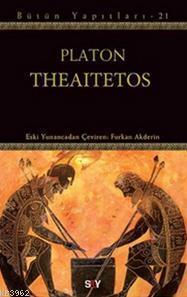 Theaitetos; Bütün Yapıtları - 21