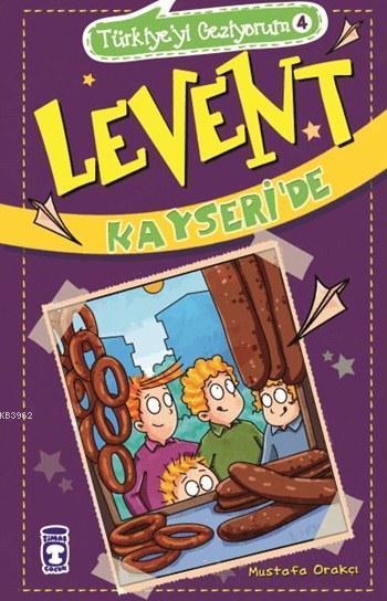 Levent Kayseri'de; Levent Türkiye'yi Geziyorum - 4