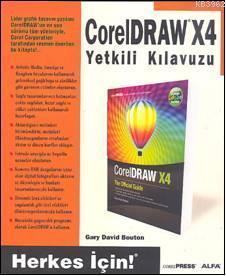 Coreldraw X4; Yetkili Kılavuzu