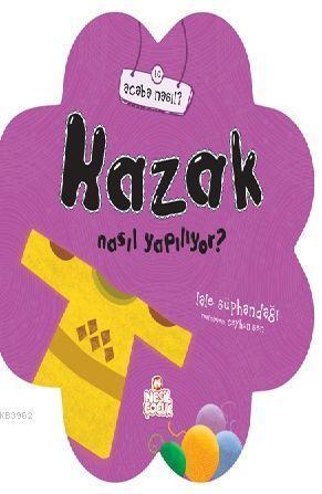 Kazak Nasıl Yapılıyor?