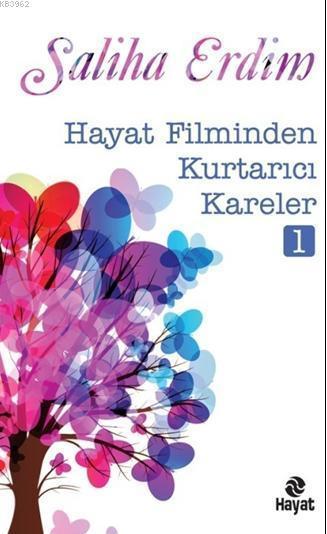 Hayat Filminden  Kurtarıcı Kareler-1