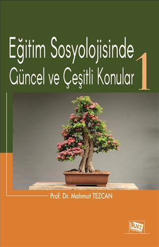Eğitim Sosyolojisinde Güncel ve Çeşitli Konular-1