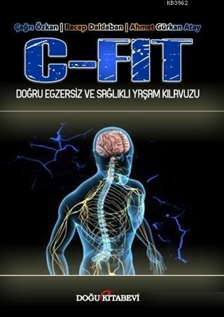 C - Fit - Doğru Egzersiz ve Sağlıklı Yaşam Kılavuzu