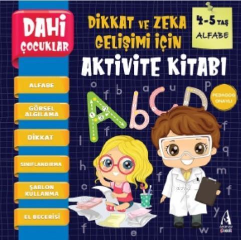Dahi Çocuklar Aktivite Kitabı 4-5 Yaş - Alfabe