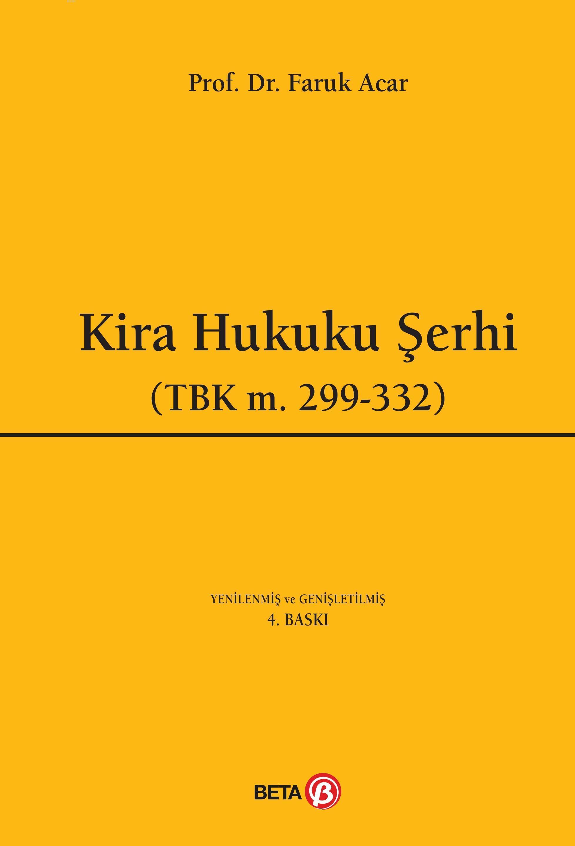 Kira Hukuku Şerhi; (TBK m.299-332)