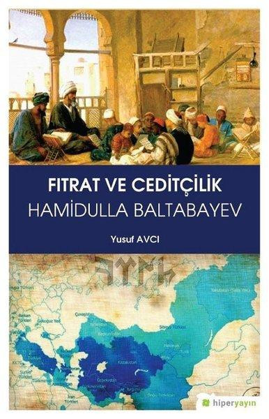 Fıtrat ve Ceditçilik Hamidulla Baltabayev