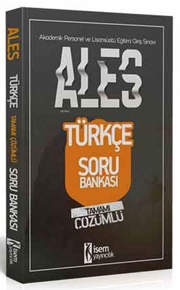 İsem Yayınları ALES Türkçe Tamamı Çözümlü Soru Bankası