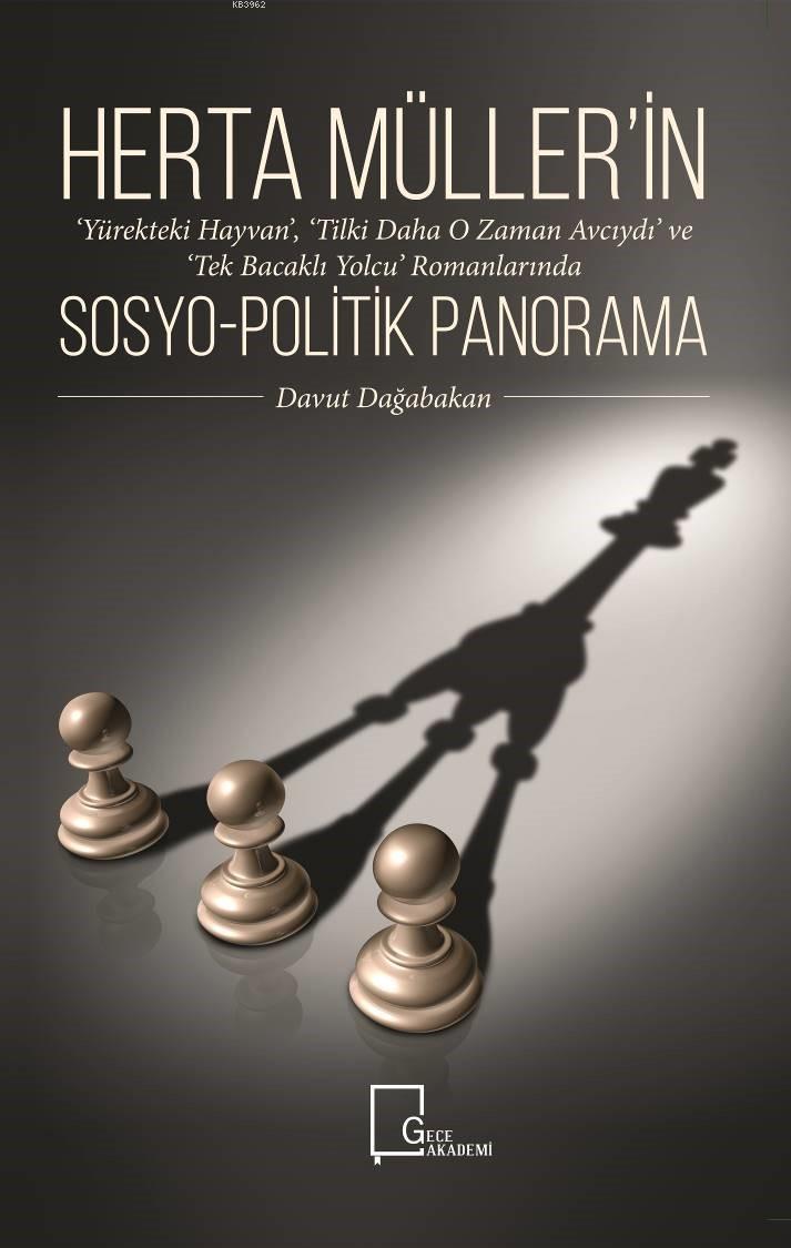 Herta Müller'in Romanlarında Sosyo-Politik Panorama
