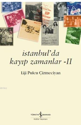 İstanbul'da Kayıp Zamanlar 2