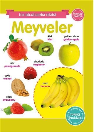 Meyveler - İlk Bilgilerim Dizisi