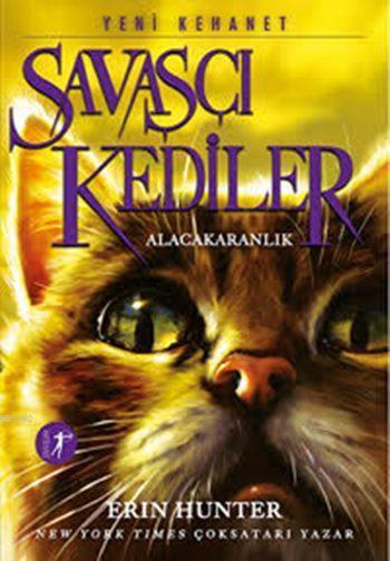 Savaşçı Kediler - Alacakaranlık; Yeni Kehanet