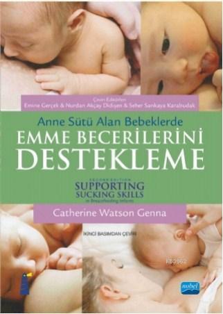 Anne Sütü Alan Bebeklerde Emme Becerilerini Destekleme; Supporting Sucking Skills in Breastfeeding Infants