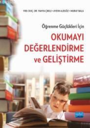 Öğrenme Güçlükleri İçin Okumayı Değerlendirme ve Geliştirme
