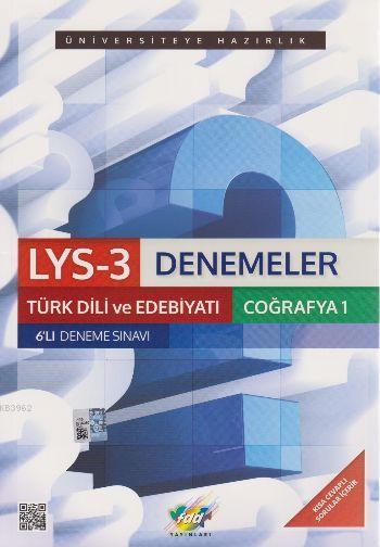 LYS 3 Denemeler Türk Dili ve Edebiyatı Coğrafya 1 6lı Deneme