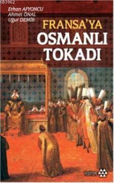 Fransa'ya Osmanlı Tokadı