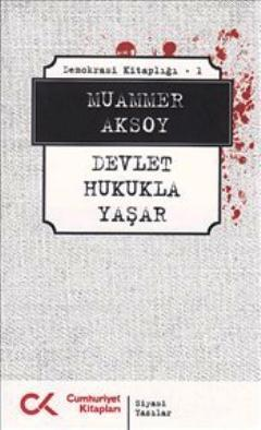 Devlet Hukukla Yaşar; Demokrasi Kitaplığı 1