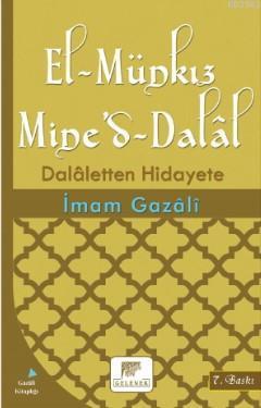 El-Münkız Mine'd-Dalâl; Dalaletten Hidayete